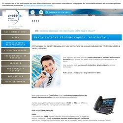 Installations téléphoniques - Etit à Saint-Ouen 93, Lille 59, Cergy 95, Meaux 77