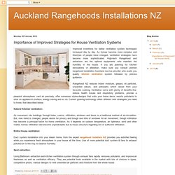 Auckland Rangehoods Installations NZ: Importance of Improved Strategies for House Ventilation Systems