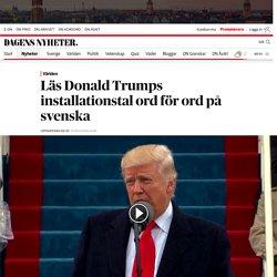 Läs hela Donald Trumps installationstal ord för ord på svenska