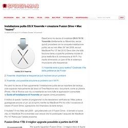 """Installazione pulita OS X Yosemite + creazione Fusion Drive = Mac """"nuovo"""""""