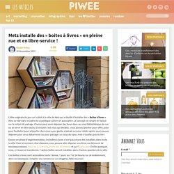 Metz installe des «boites à livres» en pleine rue et en libre-service !