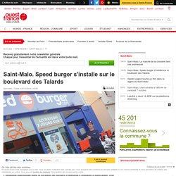 Saint-Malo. Speed burger s'installe sur le boulevard des Talards