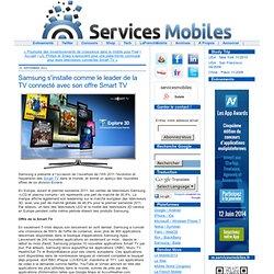 Samsung s'installe comme le leader de la TV connecté avec son offre Smart TV
