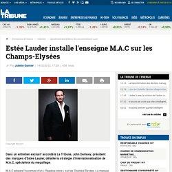 Estée Lauder installe l'enseigne M.A.C sur les Champs-Elysées