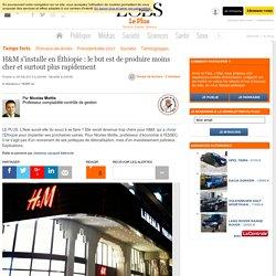 H&M s'installe en Éthiopie : le but est de produire moins cher et surtout plus rapidement