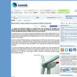 Mer du Nord : Areva installe ses premières turbines éoliennes > Eolien