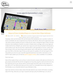 Steps to Erase Installed Maps on a Garmin Nuvi Maps Software -