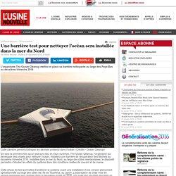 Une barrière test pour nettoyer l'océan sera installée dans la mer du Nord - Environnement