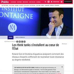 Les think tanks s'installent au cœur de l'État par Dostena Anguelova et Roland Gori
