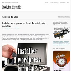 Installer wordpress en local Tutoriel vidéo débutant