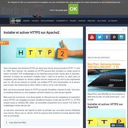 Installer et activer HTTP2 sur Apache2