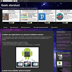 Installer des applications sur plusieurs tablettes Android