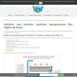Installer son premier système aquaponique (les règles de base) - Aquaponie France