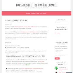 Installer Captvty sous Mac – Daria blogue…de manière décalée