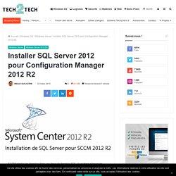 Installer SQL Server 2012 pour Configuration Manager 2012 R2