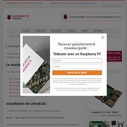 Installer et configurer LibreELEC sur Raspberry Pi - Raspberry Pi France