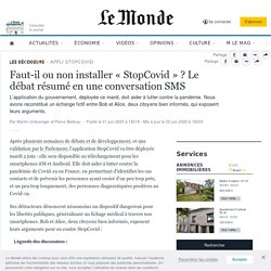 Faut-il ou non installer «StopCovid»? Le débat résumé en une conversation SMS