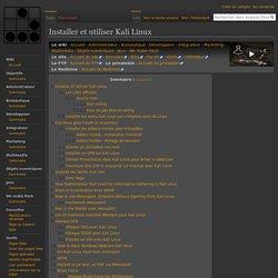 Installer et utiliser Kali Linux — Analyse Développement Hacking