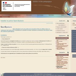 Installer la police Open-Dyslexic - DSDEN 19 Site pédagogique