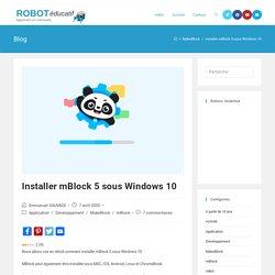 Installer mBlock 5 sous Windows 10 - ROBOT éducatif MakeBlock