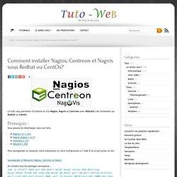 Tuto : Nagios, Centreon, Nagvis, comment les installer facilement sur Redhat ou Centos en utilisant NDOutils