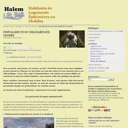 INSTALLER UN OU DES HABITATS LEGERS - Habitants de Logements Éphémères ou Mobiles