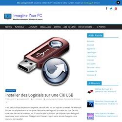 Installer des Logiciels sur une Clé USB