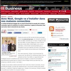 Avec Nest, Google va s'installer dans nos maisons connectées