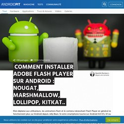Comment installer Adobe Flash Player sur Android (Lollipop, KitKat, Jelly Bean, ICS)