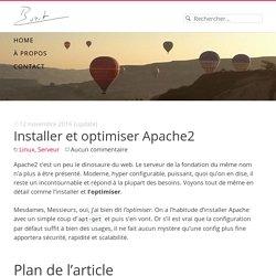 Comment installer et optimiser Apache2 pour les performances