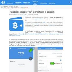 Tutoriel : installer un portefeuille Bitcoin