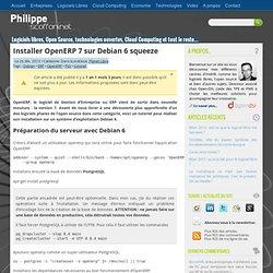 Installer OpenERP 7 sur Debian 6 squeeze par @pscoffoni