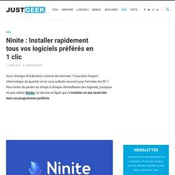 Ninite : Installer rapidement tous vos logiciels préférés en 1 clic