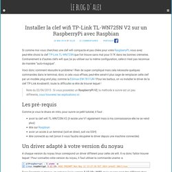 Installer la clef wifi TP-Link TL-WN725N V2 sur un RaspberryPi avec Raspbian