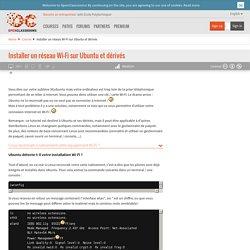 Installer un réseau Wi-Fi sur Ubuntu et dérivés