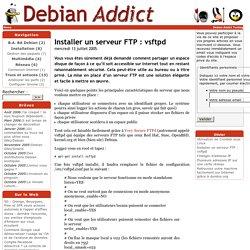 Installer un serveur FTP : vsftpd