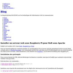 Blog » Installer un serveur web sous Raspberry Pi pour RoR sous Apache