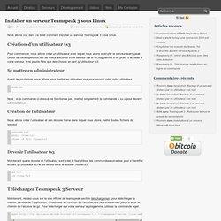 Installer un serveur Teamspeak 3 sous Linux