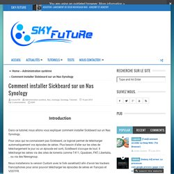 Comment installer Sickbeard sur un Nas Synology - Sky-Future