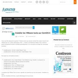 Installer les VMware tools sur CentOS 6
