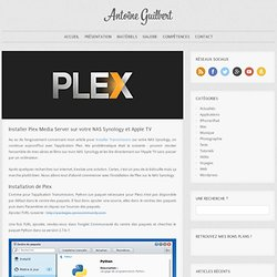 Installer Plex Media Server sur votre NAS Synology et Apple TV
