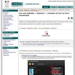 Lire un livre numérique sur une tablette « Androïd » - Canopé académie de Dijon