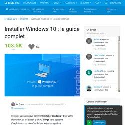 Installer Windows 10 : le guide complet