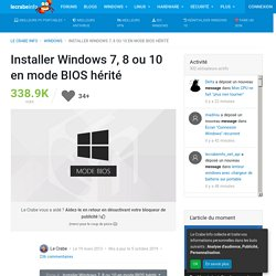 Installer Windows 7, 8 ou 10 en mode BIOS hérité