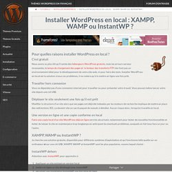 Installer WordPress en local : XAMPP, WAMP ou InstantWP ?