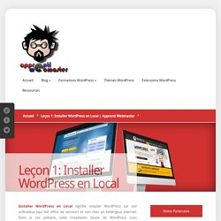 Leçon 1: Installer WordPress en Local