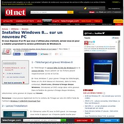 Installez Windows 8... sur un nouveau PC
