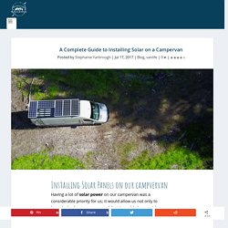 A Complete Guide to Installing Solar on a Campervan - Adventure in a Backpack