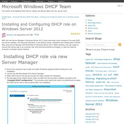 Installing and Configuring DHCP role on Windows Server 2012 - Microsoft Windows DHCP Team Blog