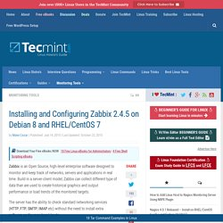 Installing and Configuring Zabbix 2.4.5 on Debian 8 and RHEL/CentOS 7